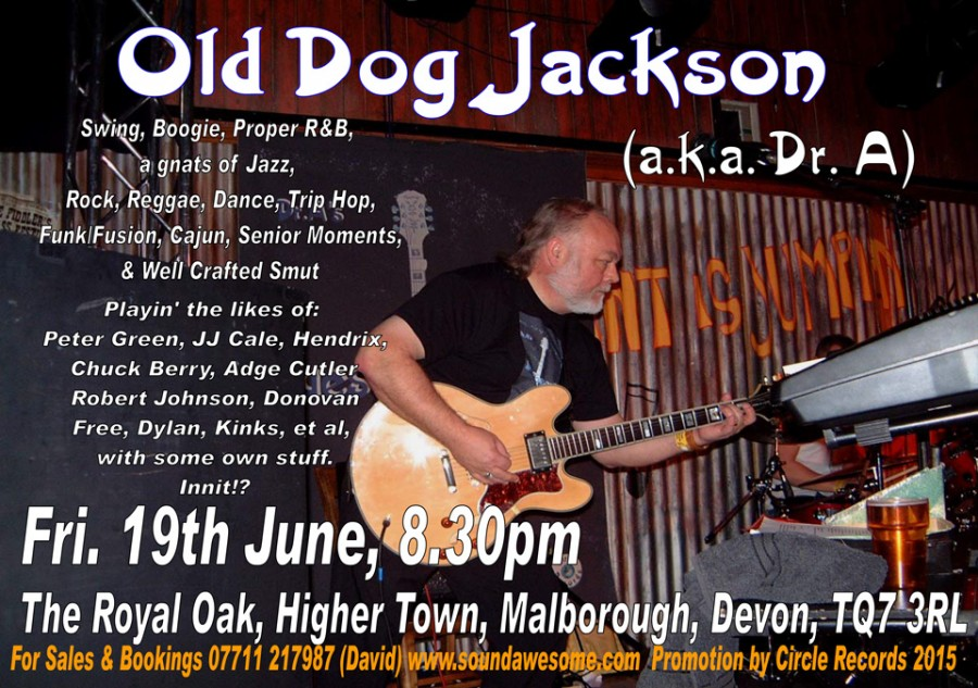 Old Dog Jackson AKA Dr. A – 19th June