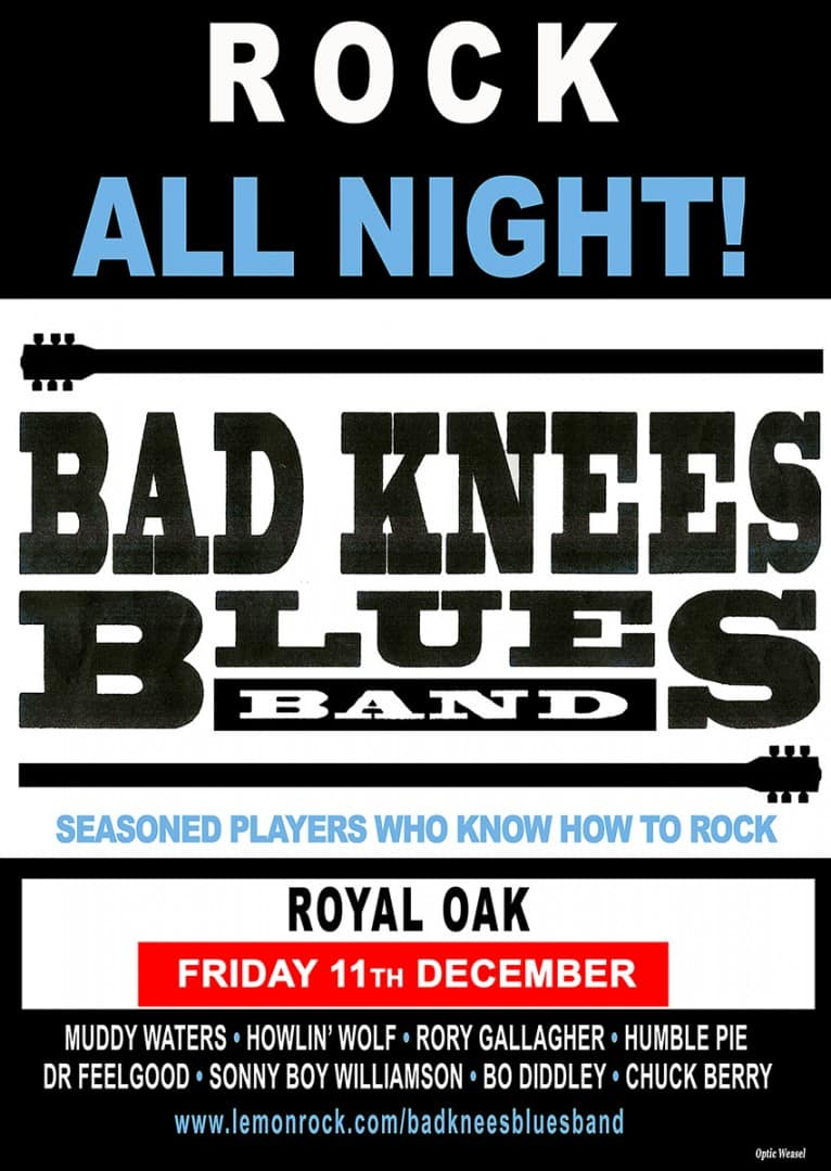 Bad Knees are back at the Royal Oak Pub on Friday 11th December · Malborough, Kingsbridge, Devon