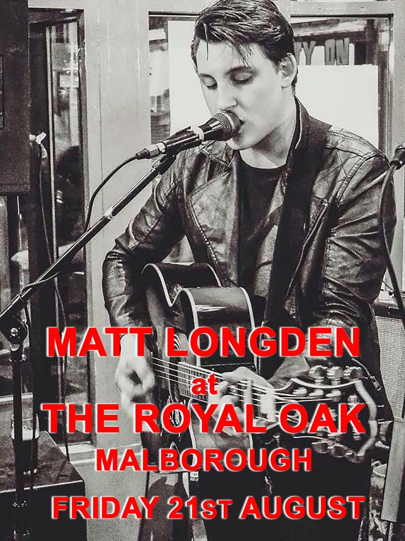 Hear the wonderful Matt Longden on Friday 21st August at the oak