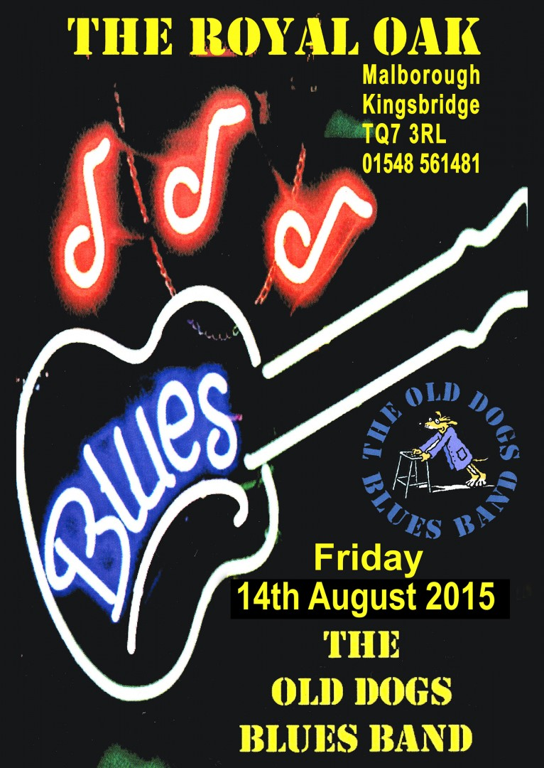 The Oak welcomes back the Old Dogs Blues Band  Friday 14th August