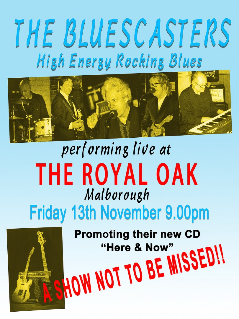 The BLUESCASTERS Royal Oak on Friday 13th November