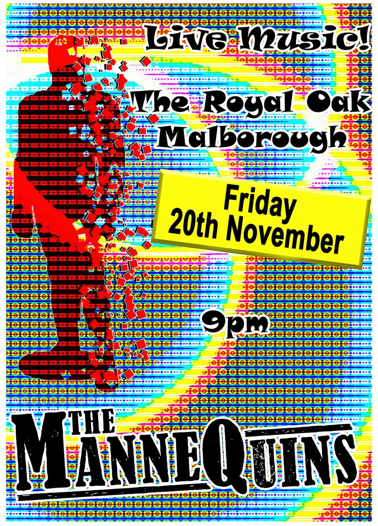 The ManneQuins play the Royal Oak on Friday 20th November